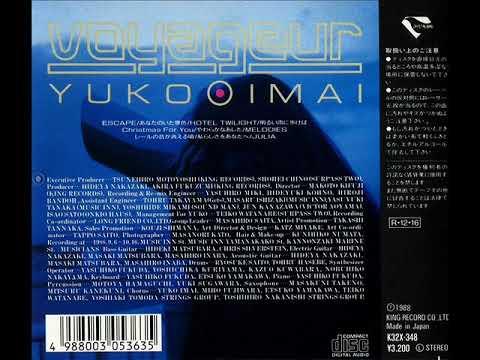 Yuko Imai Vol.3『VOYAGEUR』[1988] (Full Album)