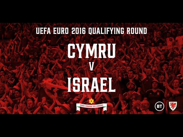 Cymru v Israel - 06.09.2015 (EURO 2016 Qualifying Round Full Re-Run)