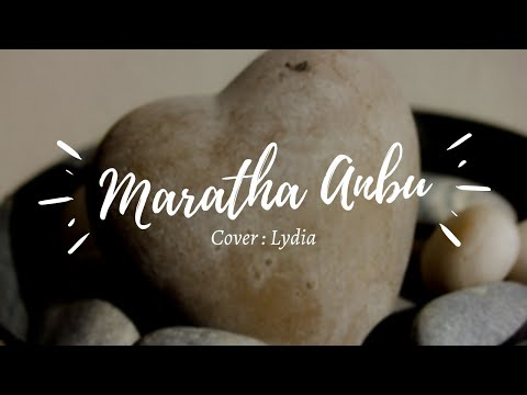 |MARATHA ANBU|-Reckless love Tamil version|Cover by LYDIA|
