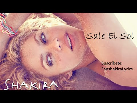 01 Shakira - Sale El Sol [Lyrics] Mp3