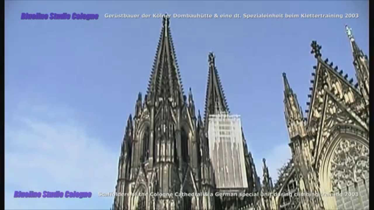 Cologne Cathedral - Scaffolders climbing training on the ...