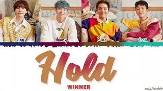 Gambar cover WINNER – 'HOLD' (뜸) Lyrics [Color Coded_Han_Rom_Eng]