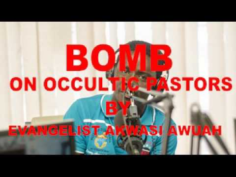 BOMB ON OCCULTIC PASTORS AND PROPHETS WEARING RINGS 2 BY EVANGELIST AKWASI AWUAH