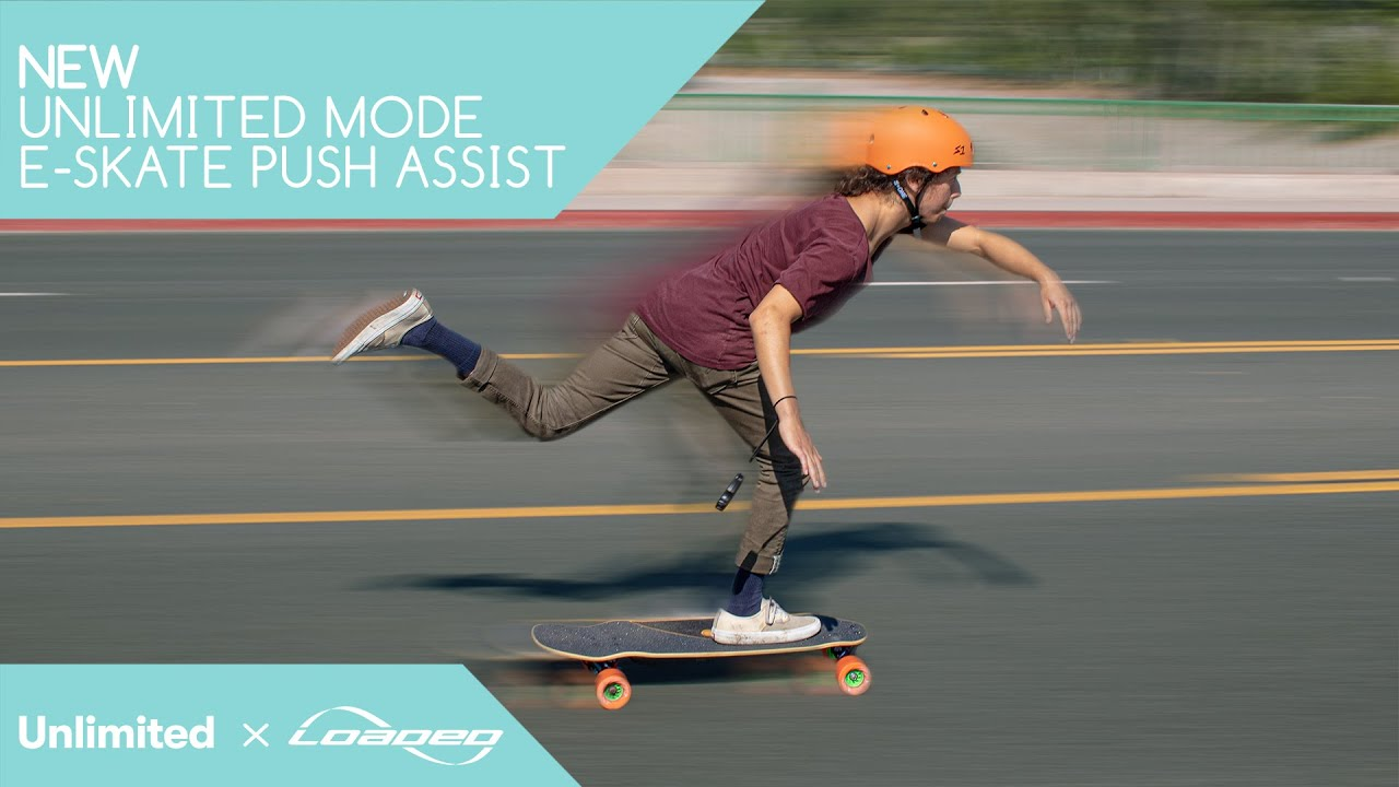 Unlimited Mode: E-Skate Push Assist