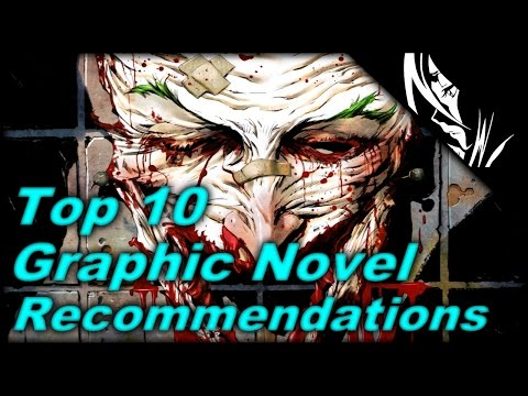 Top 10 Graphic Novel Recommendations!