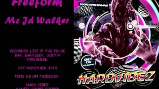 Freeform - Jd Walker / HardVibez 1.11.13