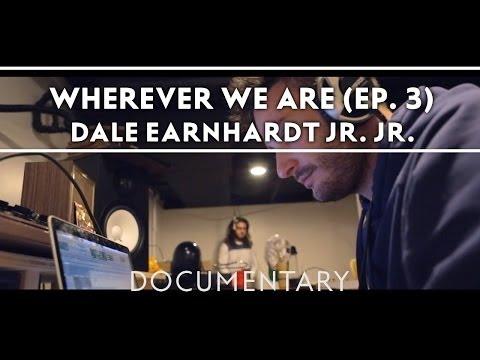 Dale Earnhardt Jr. Jr. - Wherever We Are (Episode Three) [Documentary]