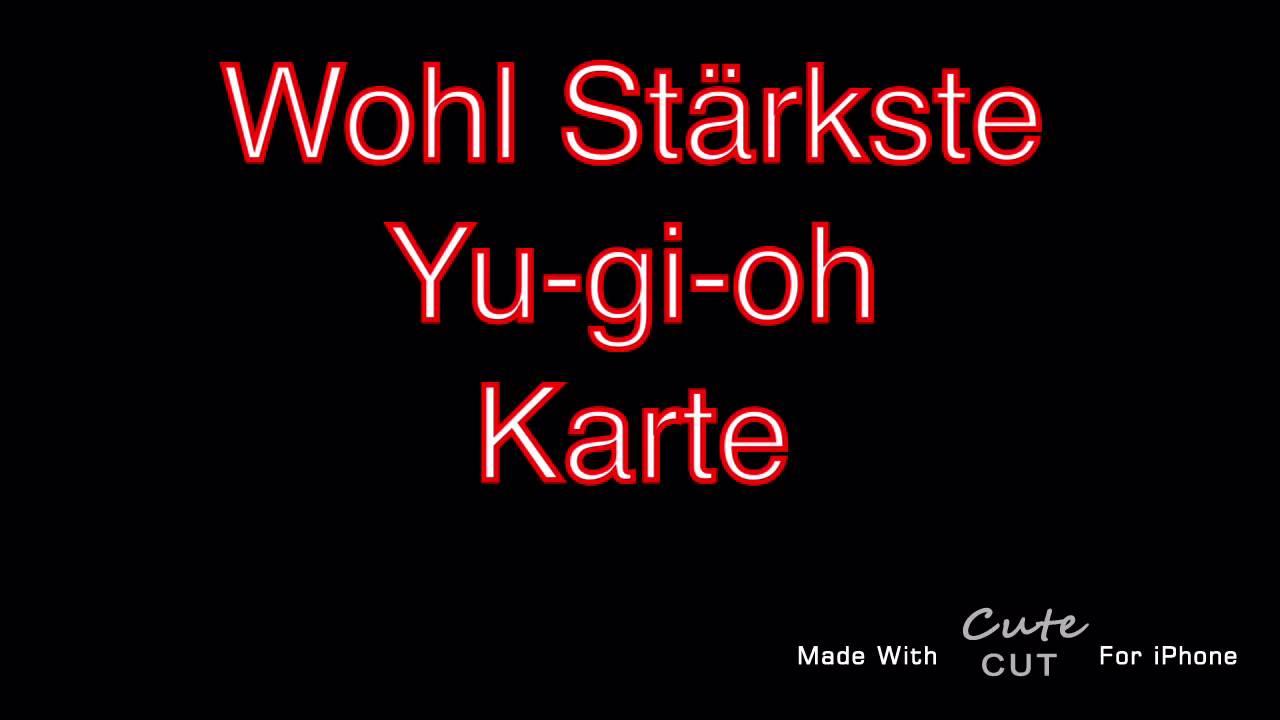 Die Starkste Yu Gi Oh Karte Der Welt Youtube