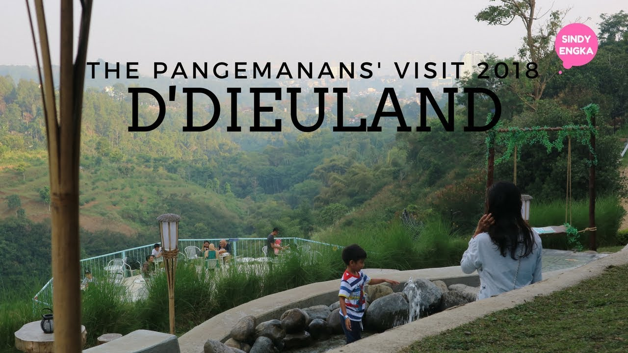 Ddieuland Bandung With The Pangemanans Youtube