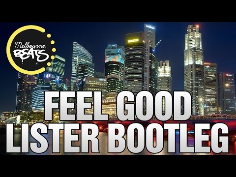 Gryffin & Illenium Ft. Daya - Feel Good (Lister Bootleg)