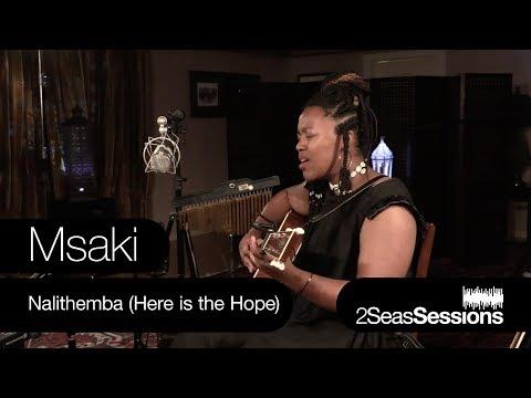 ★ Msaki - Nalithemba (Here is the Hope) - 2Seas Sessions #8