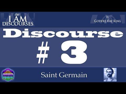 I Am discourse 03 Saint Germain