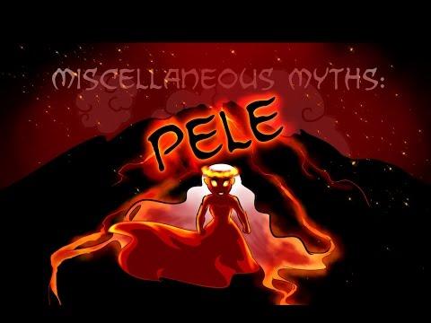 Miscellaneous Myths: Pele
