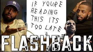 "DRAKE ""IF YOU'RE READING THIS IT'S TOO LATE""  