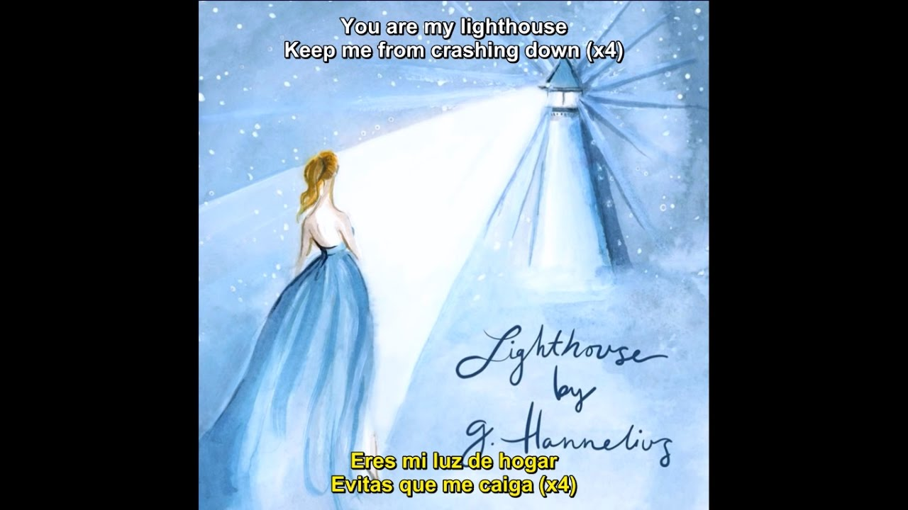 G Hannelius - Lighthouse (Lyrics/Letra)