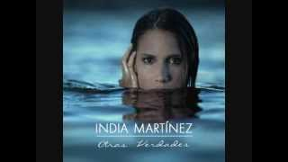 India Martinez Si tu no estas aqui (letra)