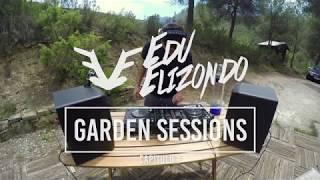 Edu Elizondo #GardenSession 1