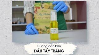 Cách làm dầu tẩy trang