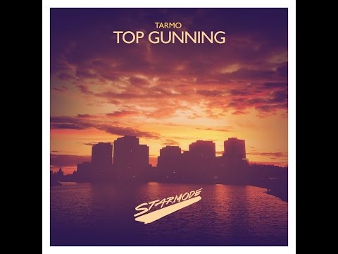 Tarmo - Top Gunning (Radio Edit)