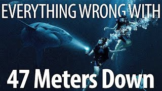 everything-wrong-with-47-meters-down-in-12-minutes-or-less