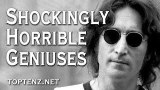 10 Geniuses Who Were Shockingly Horrible People
