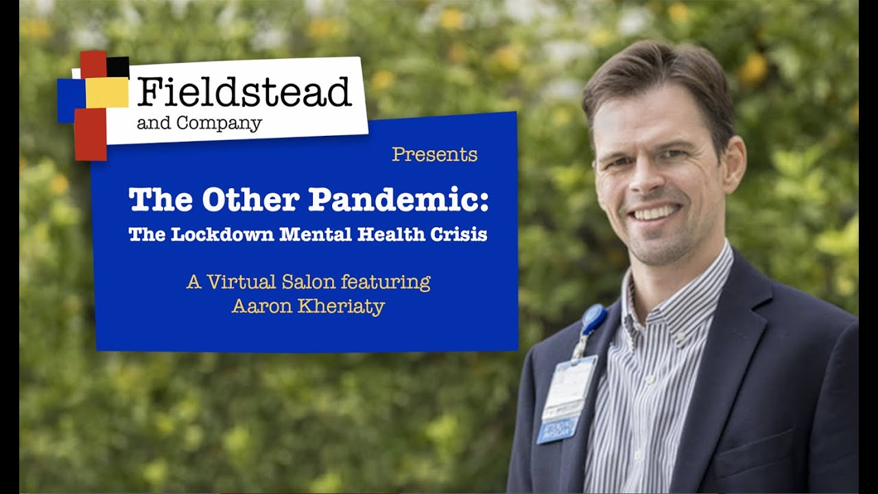 The Other Pandemic: The Lockdown Mental Health Crisis with Dr. Aaron Kheriaty