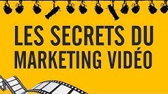Les secrets du marketing vidéo