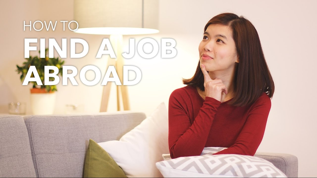how to relocate and get a job abroad how to relocate and get a job abroad