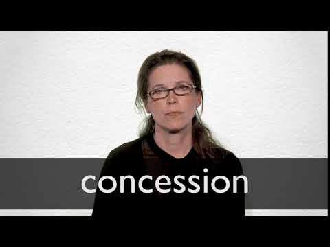 How to pronounce CONCESSION in British English