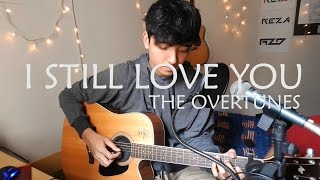 [3.86 MB] I Still Love You - The Overtunes (Cover) OST. Cek Toko Sebelah