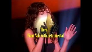 "Mariah Carey - ""Hero"" - Piano Solo with Instrumental"