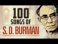 Top 100 songs of S.D.Burman | स डी बर्मन के 100 गाने | HD Songs | One Stop Jukebox