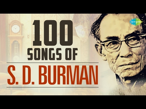 Top 100 songs of S.D.Burman | स डी...