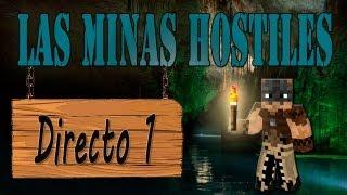 LAS MINAS HOSTILES - Serie en DIRECTO - Episodio 1