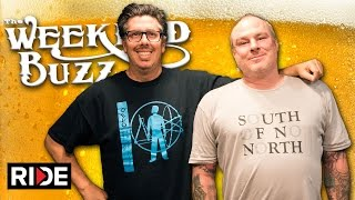 Jeff Grosso & John Lucero: Love Letters, Bones Brigade, Dill, Weirdos: Weekend Buzz ep. 113 pt. 1