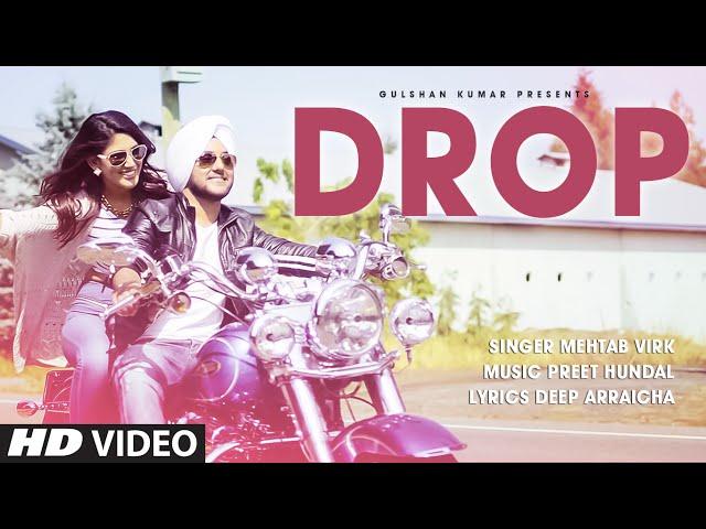 Mehtab Virk: DROP Full Video Song   Preet Hundal   Latest Punjabi Song 2015