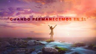 Cuando permanecemos en Él | Pr. Sebastián Palermo | Congregación Nueva Mente