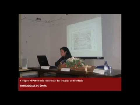 Colloquium  Industrial Heritage: from the objects to the territory; 2013