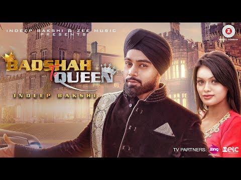 Badshah Te Queen - Indeep Bakshi | Sonyaa | Jay K