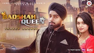 Badshah Te Queen Video Song – Indeep Bakshi