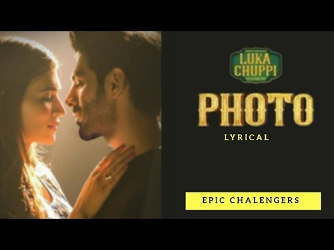 luka-chuppi:-photo-song-|-kartik-aaryan,-kriti-sanon-|-karan-s-i-goldboy-|-lyrical-song