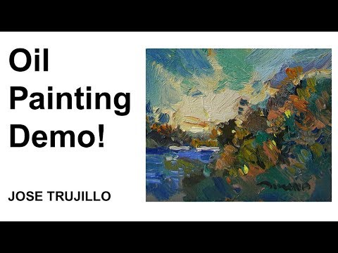 Oil Painting Demo! Impressionistic Landscape, Loose Brush Style, Artist JOSE TRUJILLO