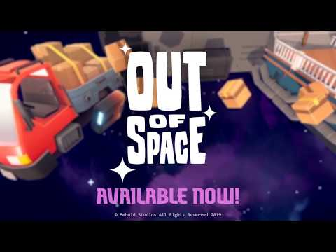 Out of Space - Game Trailer