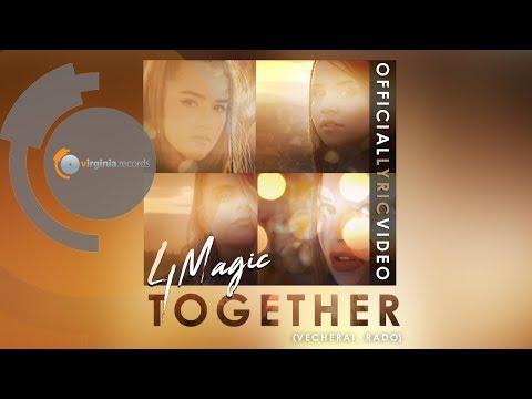 4Magic - Together (Vecherai, Rado)(by Monoir)(Official Lyric Video)