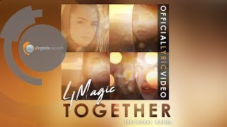 4Magic - Together (Vecherai, Rado)(by Monoir)( Lyric)