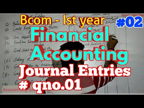 Bcom Ist year - Journal Entries (Part-02) || Journal, ledger||Bcom Ist yr (Financial accounting)