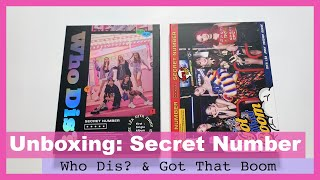 UNBOXING Secret Number (시크릿넘버) - Who Dis? and Got That Boom