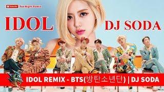 Gambar cover IDOL REMIX - BTS(방탄소년단) - DJ SODA