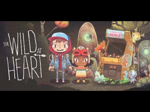 The Wild at Heart - Gameplay Video (8 Minutest) |