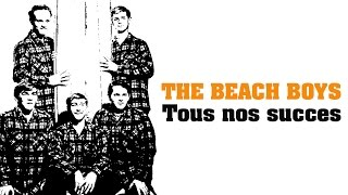 The Beach Boys - Tous nos succes (Full Album / Album complet)